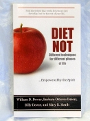 DIET NOT..4 different process...empowered by the Holy Spirit